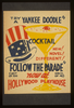 Try A Yankee Doodle Cocktail - New! Novel! Different! -  Follow The Parade  Now At Hollywood Playhouse. Image