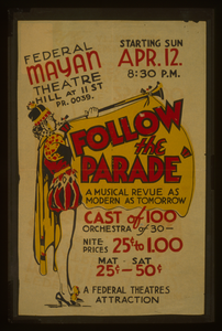 Federal Mayan Theatre, Hill At 11th St., [presents]  Follow The Parade  A Musical Revue As Modern As Tomorrow. Image