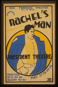 The Federal Theatre Div. Of W.p.a. Presents  Rachel S Man  By Bradley Foote Image
