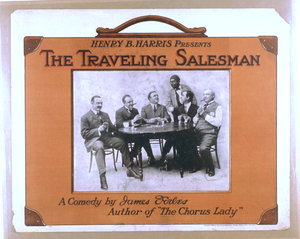 Henry B. Harris Presents The Traveling Salesman A Comedy By James Forbes, Author Of The Chorus Lady. Image