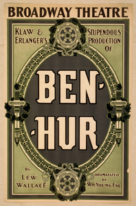 Klaw & Erlanger S Stupendous Production Of Ben-hur By Lew Wallace ; Dramatized By Wm. Young, Esq. Image