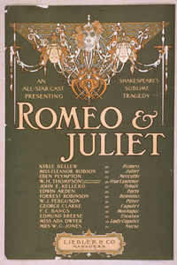 An All-star Cast Presenting Shakepeare S Sublime Tragedy, Romeo & Juliet Image