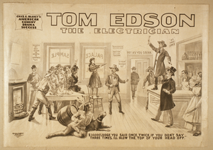 Tom Edson, The Electrician Chas. E. Blaney S American Comedy Drama Success. Image