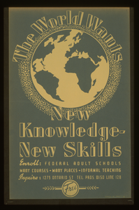 The World Wants New Knowledge - New Skills Enroll - Federal Adult Schools : Many Courses - Many Places - Informal Teaching. Image
