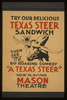 Try Our Delicious Texas Steer Sandwich, Then See The Rip Roaring Comedy  A Texas Steer  Image