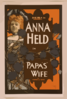F. Ziegfeld, Jr. Presents Anna Held In Papa S Wife By Dekoven & Smith. Clip Art