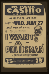 Federal Theatre Project Presents  I Want A Policeman  A Gripping Mystery Drama By Rufus King & Milton Lazarus. Clip Art