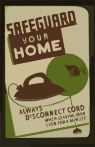 Safeguard Your Home - Always Disconnect Cord When Leaving Iron Even For A Minute Clip Art