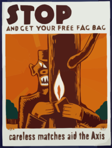 Stop And Get Your Free Fag Bag Careless Matches Aid The Axis. Clip Art