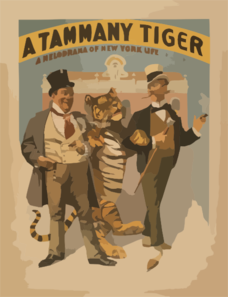 A Tammany Tiger A Melodrama Of New York Life By H. Grattan Donnelly.  Clip Art