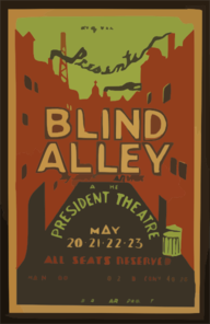 The Federal Theater Div. Of W.p.a. Presents  Blind Alley,  By James Warwick At The President Theatre Clip Art