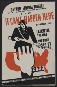 Detroit Federal Theatre Unit Of Michigan Works Progress Administration Presents  It Can T Happen Here  By Sinclair Lewis Clip Art