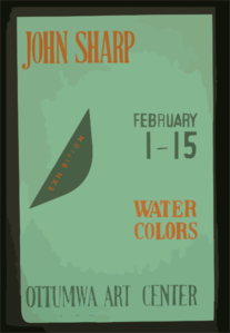 John Sharp - Exhibition, February 1-15, Water Colors, Ottumwa Art Center  / Designed & Processed By Iowa Art Program, W.p.a. Clip Art