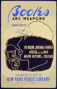 Books Are Weapons Read About...  The Negro In National Defense,   Africa And The War,  [and]  Negro History And Culture  At The Schomburg Collection Of The New York Public Library / J.p. Clip Art