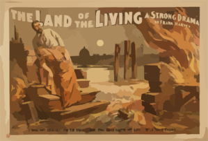 The Land Of The Living A Strong Drama : By Frank Harvey. Clip Art