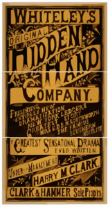 Whiteley S Original Hidden Hand Company Presenting An Entirely New Dramatization Of The New York Ledger S Greatest Story By Mrs. E.d.e.n. Southworth, The Famous Southern Novelist : The Greatest Sensational Drama Ever Written.   Clip Art