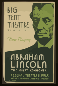 Big Tent Theatre - Now Playing - Abraham Lincoln, The Great Commoner Clip Art