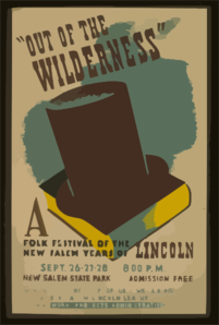 Out Of The Wilderness  A Folk Festival Of The New Salem Years Of Lincoln / Bender. Clip Art