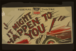 Federal Theatre [presents]  It Might Happen To You  A Drama In Three Acts By Leon Lord : The Most Powerful Courtroom Drama Ever Written. Clip Art