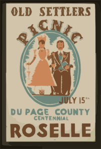 Old Settlers Picnic--july 15, Du Page County Centennial, Roselle  / Kreger. Clip Art
