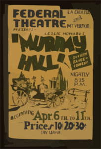 Federal Theatre, La Cadena And Mt. Vernon, Presents Leslie Howard S  Murray Hill  Society Farce-comedy. Clip Art