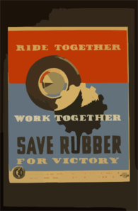 Ride Together - Work Together - Save Rubber For Victory Clip Art