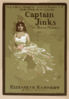 Captain Jinks Of The Horse Marines As Presented 200 Nights At Garrick Theatre, N.y. : Clyde Fitch S Best Comedy. Clip Art