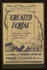 Federal Theatre Project Presents  Created Equal  By John Hunter Booth A Dramatic Chronicle Based Upon The Constitution. Clip Art