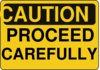 Caution Proceed Carefully Clip Art