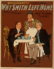 Why Smith Left Home Broadhurst S Latest Farce : By George H. Broadhurst, Author Of What Happened To Jones. Clip Art