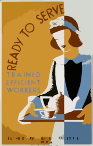 Ready To Serve - Trained, Efficient Workers--household Service Demonstration Project, W.p.a.  / Cleo. Clip Art