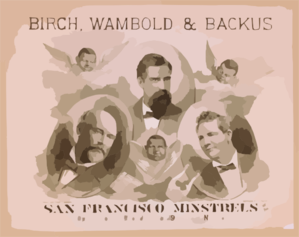 Birch, Wambold & Backus, San Francisco Minstrels From Their Opera House, Broadway & 29th Street, New York Clip Art