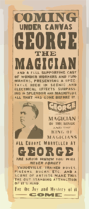 Coming Under Canvas, George The Magician And A Full Supporting Cast Of Wonder Workers And Funmakers Presenting A Spectacle Rich In Scenic And Electrical Effects Surpassing In Splendor And Magnitude All That Has Before It. Clip Art