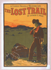 A Comedy Drama Of Western Life, The Lost Trail By Anthony E. Wills. Image