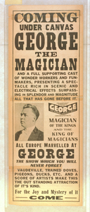 Coming Under Canvas, George The Magician And A Full Supporting Cast Of Wonder Workers And Funmakers Presenting A Spectacle Rich In Scenic And Electrical Effects Surpassing In Splendor And Magnitude All That Has Before It. Image