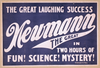 The Great Laughing Success, Newmann The Great In Two Hours Of Fun! Science! Mystery! Image