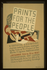 Prints For The People A National Exhibition Of Prints Made By Artists Employed By The Federal Art Project Of The Works Progress Administration. Image