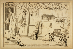 Royal Lilliputians, The Sensation Of The Year Giants, Midgets, And Dwarfs In A Spectacular Comedy. Image