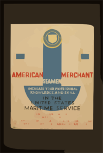 American Merchant Seamen Increase Your Professional Knowledge And Skill In The United States Maritime Service  / Halls ; Plattner. Clip Art