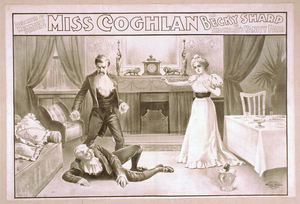 Delcher & Hennessy Present Miss Coghlan As Becky Sharp In Thackeray S Vanity Fair Image