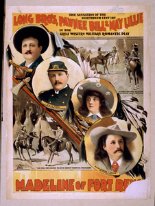 Long Bro S, Pawnee Bill & May Lillie In The Great Western Military Romantic Play, Madeline Of Fort Re[no] The Sensation Of The 19th Century.   Image