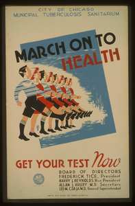 March On To Health Get Your Test Now : City Of Chicago Municipal Tuburculosis Sanitarium. Image