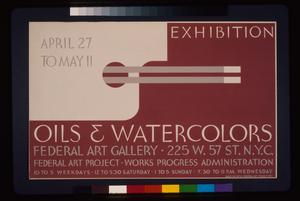 Exhibition - Oils & Watercolors, Federal Art Gallery Federal Art Project, Works Progress Administration. Image