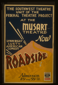 The Southwest Theatre Unit Of The Federal Theatre Project At The Musart Theatre Now Lynn Riggs  Lusty American Comedy  Roadside  Image