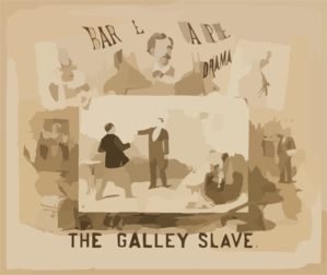The Galley Slave Bartley Campbell S Picturesqe [sic] Drama. Clip Art