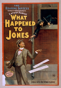 The Roaring Success, George H. Broadhurst S Latest Farce, What Happened To Jones Image