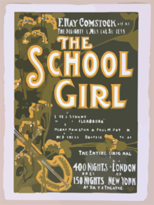 F. Ray Comstock Offers The Delightful Musical Success, The School Girl Music By Leslie Stuart, Composer Of  Florodora  ; Book By Henry Hamilton, Author Of  The Duchess Of Dantzig  & Paul M. Potter, Author Of  Trilby.  Clip Art
