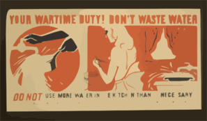 Your Wartime Duty! Don T Waste Water Do Not Use More Water In The Kitchen Than Is Necessary / Kerkam. Clip Art