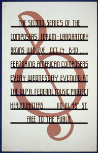The Second Series Of The Composers  Forum Laboratory Begins Wed. Eve., Oct 14, 8:30 : Featuring American Composers Every Wednesday Evening At The W.p.a. Federal Music Project Headquarters. Image
