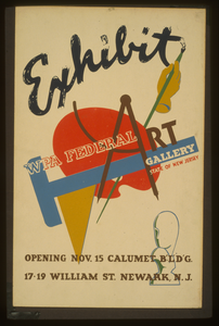 Exhibit - Wpa Federal Art Gallery, State Of New Jersey Opening Nov. 15, Calumet B L D G., 17-19 William St., Newark, N.j. Image